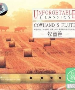 Unforgetable Classics - Cowhand┤s Flute