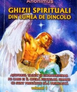 Ghizii spirituali din lumea de dincolo - Vol. I+2
